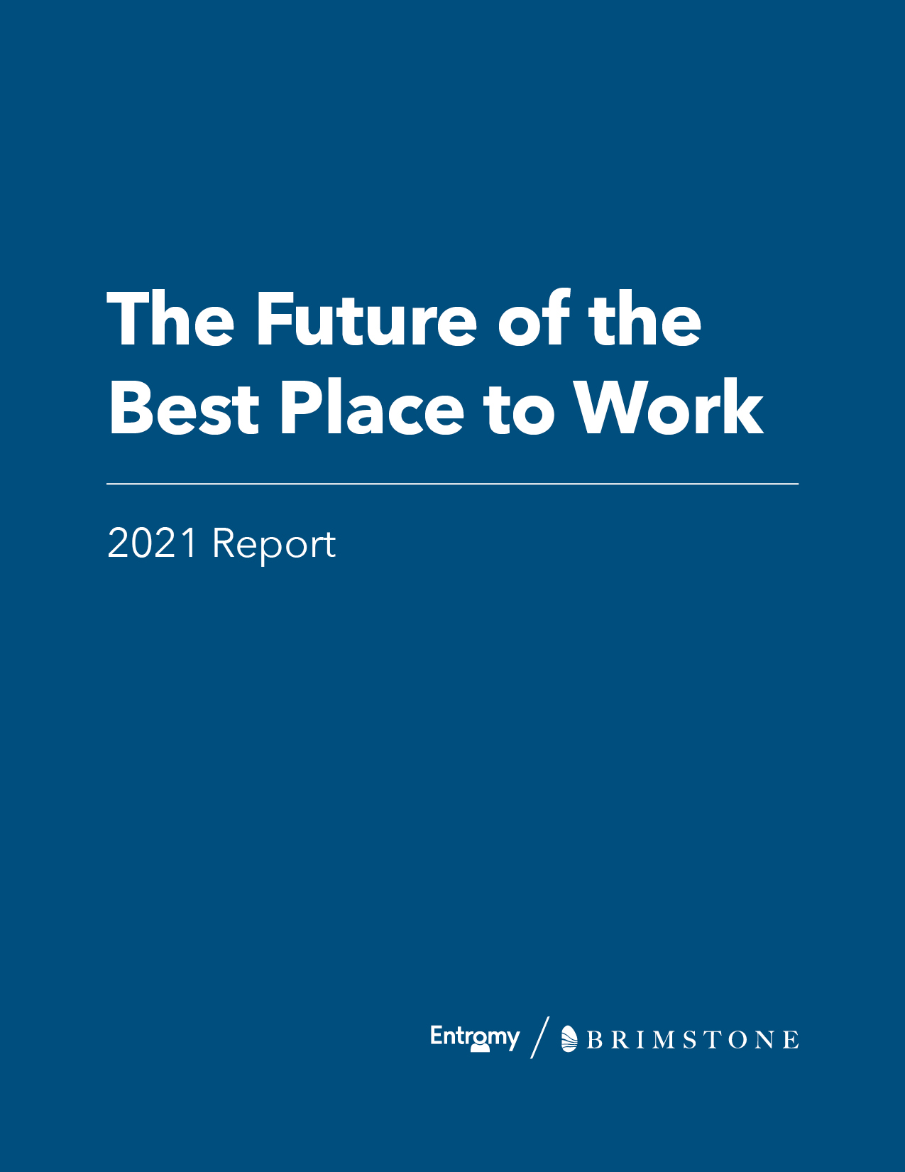 future of the best place to work